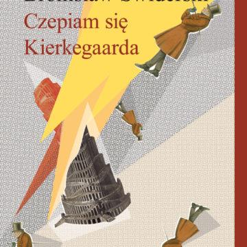 Rozmowa o Kierkegaardzie