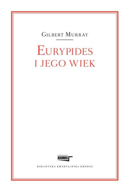 Eurypides i jego wiek