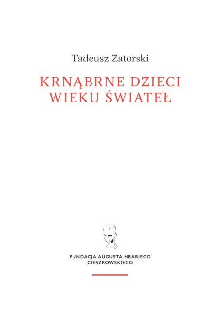 Krnąbrne dzieci Wieku Świateł. Szkice o literaturze niemieckiej XVIII i XIX wieku